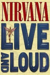 Cover Nirvana - Live And Loud [DVD]